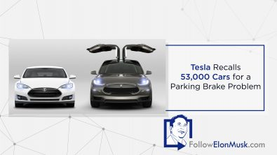 tesla-recalls-53000-cars-for-parking-brake-problem