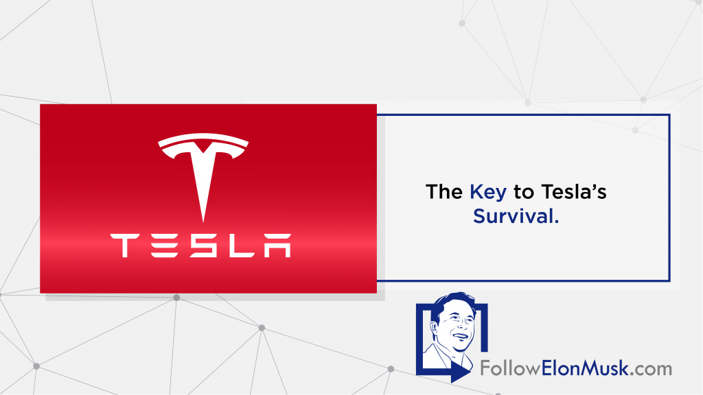 The Key to Tesla's Survival