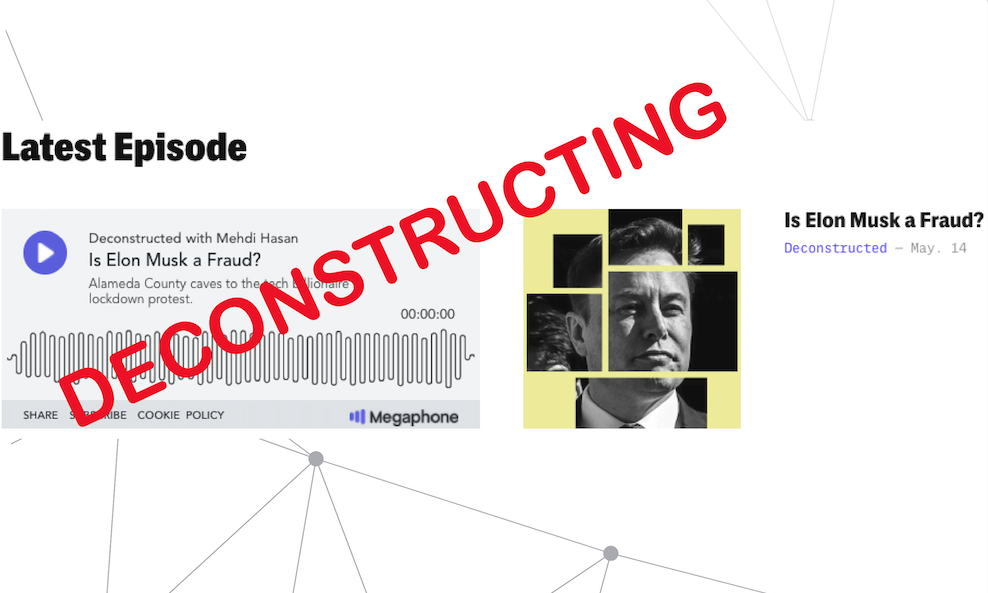 Deconstructing: Deconstructed Podcast: Is Elon Musk a fraud?